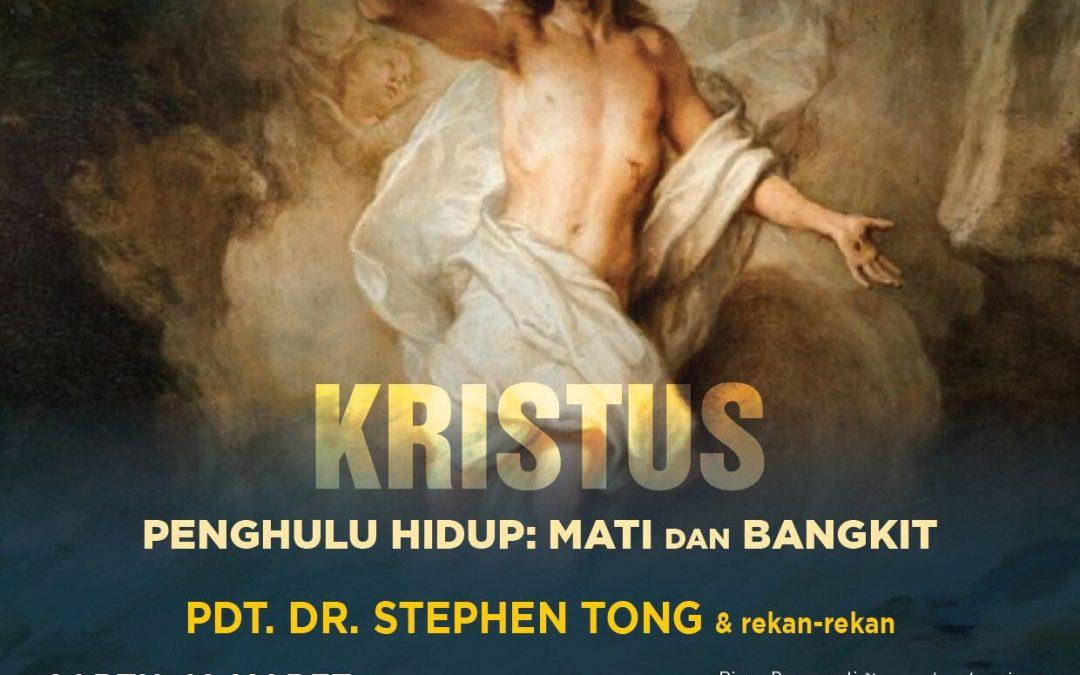 SPIK 2018  Kristus Penghulu Hidup: Mati dan Bangkit