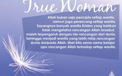 Pemahaman Alkitab Wanita: True Woman