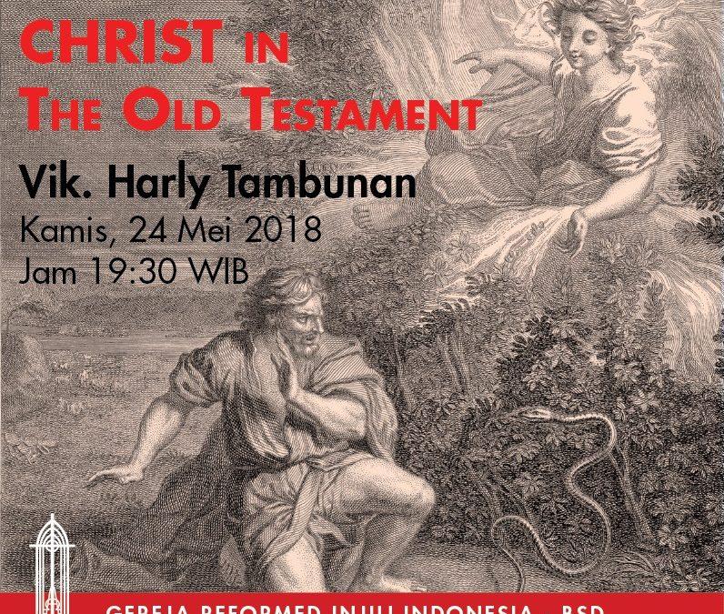 Pemahaman Alkitab: Christ in The Old Statement